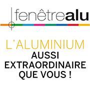 L'Aluminium ? Aussi extraordinaire que vous !